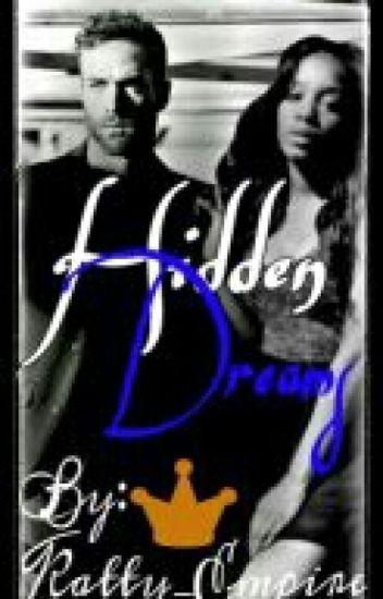 Hidden Dreams™(BWWM)(Slowly Updating)