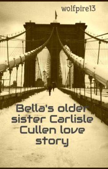 Bella's older sister  Carlisle Cullen love story