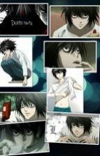 L (Lawliet) y tu - death note by otaku-fujoshi