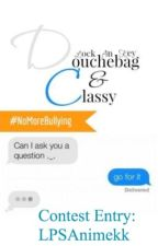 Contest for Douchebag and Classy: We Finally Meet by heyoimkatie