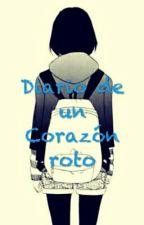 Diario de un Corazón roto by JessPark501