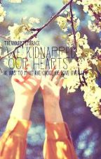 We Kidnapped Our Hearts by TheViolentEmbrace