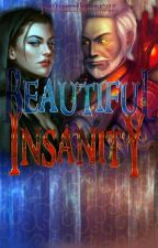 Beautiful Insanity (A Skyrim/Oblivion Fanfiction) by TheRussetNightingale
