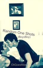 Random One Shots {BoyXBoy} by OliGoesMoo