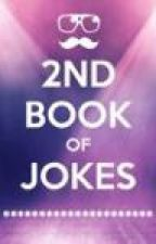 2nd Book Of Jokes by angelinapopstar