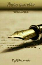 Algun que otro romance {Sehun y tu} by Miku_music