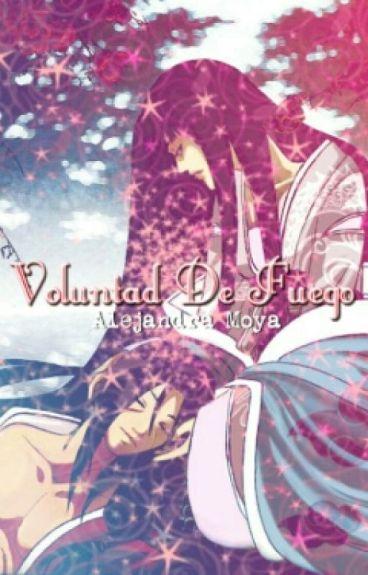 Voluntad De Fuego / Itachi Uchiha x Hinata Hyuga/ ItaHina