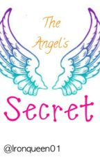 The Angel's Secret by ironqueen01