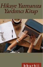 Hikaye Yazmanıza Yardımcı Kitap by PandaBoy13