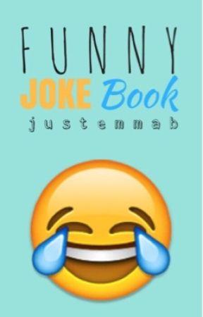 Funny Joke Book (#Watty's 2017) by ravenclawgirl04
