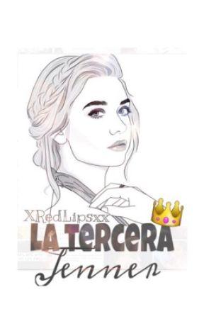 «La Tercera Jenner» by xRedLipsxx