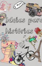 Ideias para histórias (aberto) by Jumigs