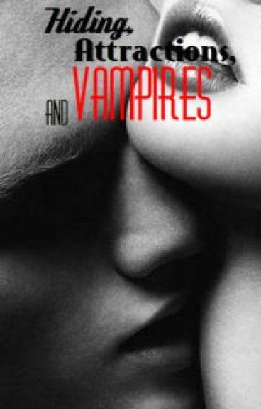 Hiding, Attractions, and Vampires(SEQUEL TO BOARDING SCHOOL, BOYS, AND VAMPIRES)