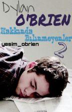 Dylan O'brien Hakkında Bilinmeyenler 2 by yesim_olgac