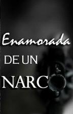 Enamorada De Un Narco by MarielaJuarez017