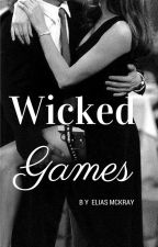 Wicked Games by McKray16