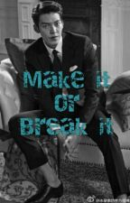 Make It Or Break It (Pinoy BxB)® by Stick2Jayce