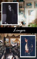Linger (Camren) by Stoopkid167