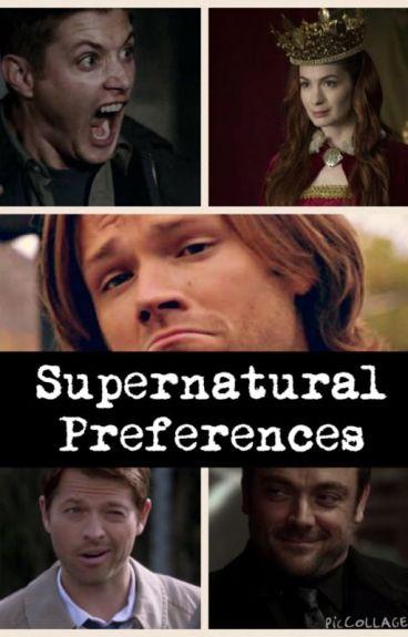 ☆ Supernatural Preferences ☆