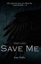 Save Me | Borrador by AnaBiebs74