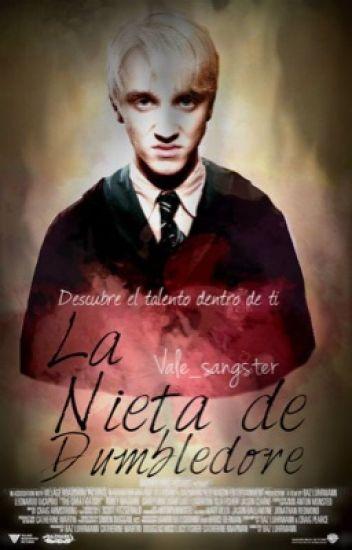 La Nieta De Dumbledore [Draco Malfoy y Tú]
