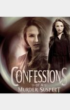 The confession of a murder suspect by ashleyloretta