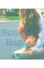 Hazelwood Heights by emilymckenz