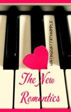 The New Romantics by writingisbttrthnpple