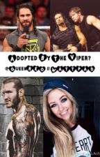 Adopted by The Viper? (REWRITTEN) by QueenRKO