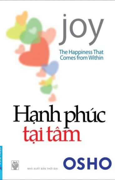 THE HAPPINESS THAT COMES     FROM WITHIN          - HẠNH PHÚC TẠI TÂM -