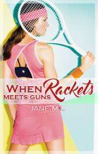 When Racquet meet Guns  by Kaleidoscope_colors
