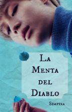 La Menta del Diablo [COMPLETA] by Simpira