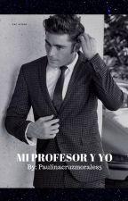 mi profesor y yo by paulinacruzmorales5