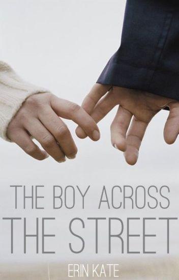 The Boy Across the Street