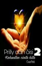 Prilly Dan Sisi Season 2 by Cesfat