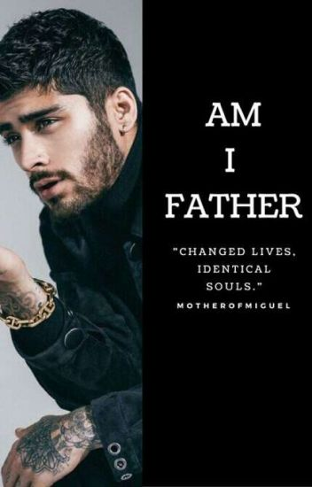Am I Father ? ( Z.M ) Book One