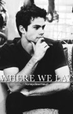 Where We Lay (newtmas au) by honeydewmeup