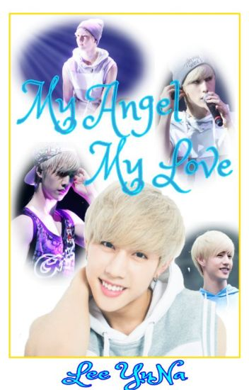 My Angel, My Love (GOT7's Mark Tuan)
