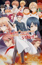 Food Wars! Shokugeki no Soma! (Various x Readers) by kanakky