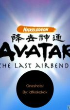 Avatar: The Last Airbender x Reader One-Shots by OopsWrongPerson