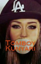 Tomboy kunyari(One-shot) by Patreyan28