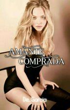 Amante Comprada - Willy♥ (ADAPTACIÓN) by De_Garcia