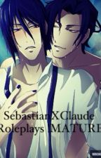 SebastianXClaude ~RolePlays !MATURE! by plLuto