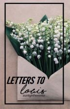 Letters To Louis//l.s. by sunlighthemmo