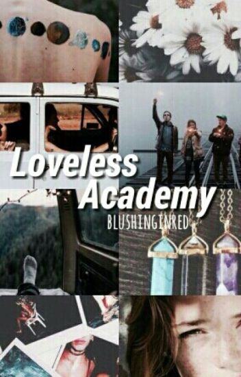 Loveless Academy (Completed)