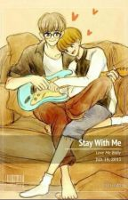 Stay with me by RosellaThwe