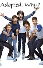 Adopted, why? (Dutch ft. One Direction) by 1DJuul