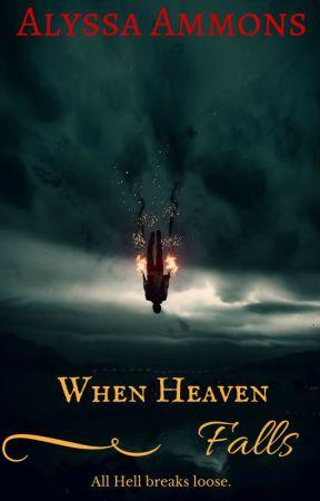 When Heaven Falls by darkdemon125