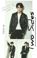Two Sides (EXO Sehun 5 Shots)[COMPLETE] by _SaeLin_