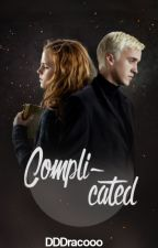 Complicated (Dramione) by DDDracooo
